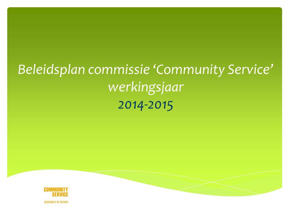 Beleidsplan commissie 'Community Service' werkingsjaar 2014-2015
