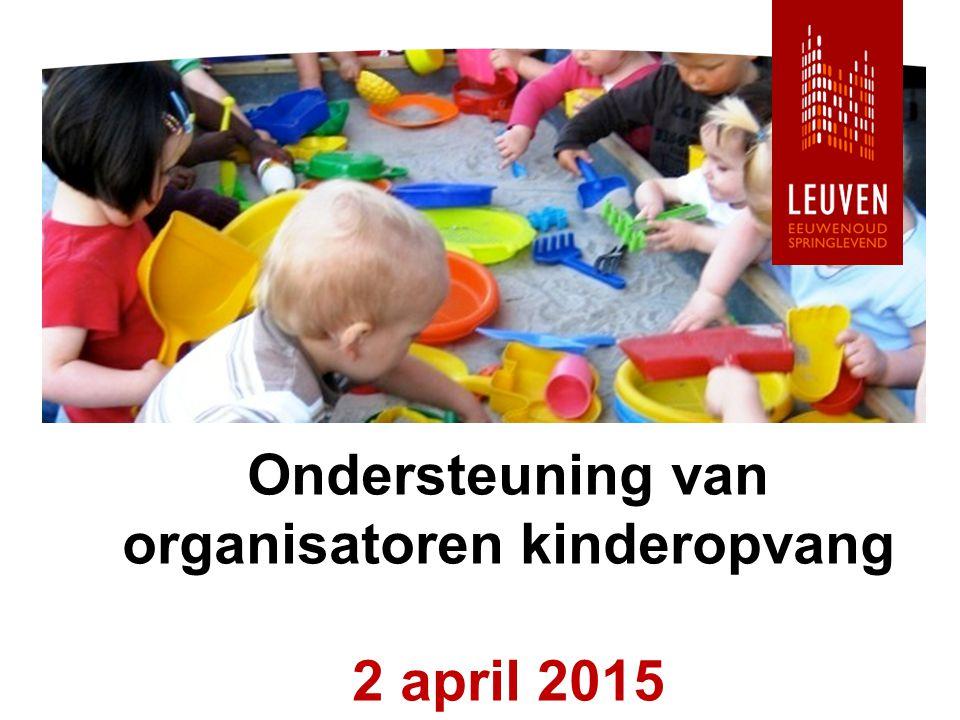 Ondersteuning van organisatoren kinderopvang 2 april 2015