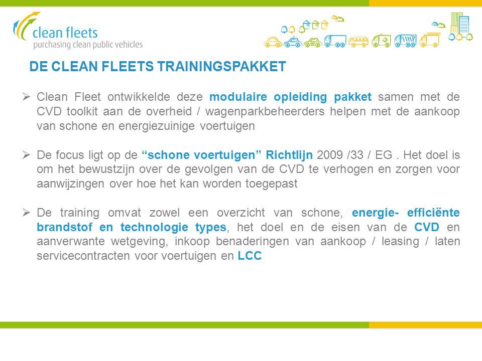  Clean Fleet ontwikkelde deze modulaire opleiding pakket samen met de CVD toolkit aan de overheid / wagenparkbeheerders helpen met de aankoop van schone en energiezuinige voertuigen  De focus ligt op de schone voertuigen Richtlijn 2009 /33 / EG.