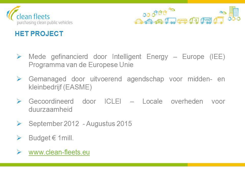 HET PROJECT  Mede gefinancierd door Intelligent Energy – Europe (IEE) Programma van de Europese Unie  Gemanaged door uitvoerend agendschap voor midden- en kleinbedrijf (EASME)  Gecoordineerd door ICLEI – Locale overheden voor duurzaamheid  September 2012 - Augustus 2015  Budget € 1mill.