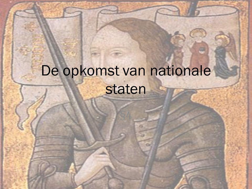 De opkomst van nationale staten §4
