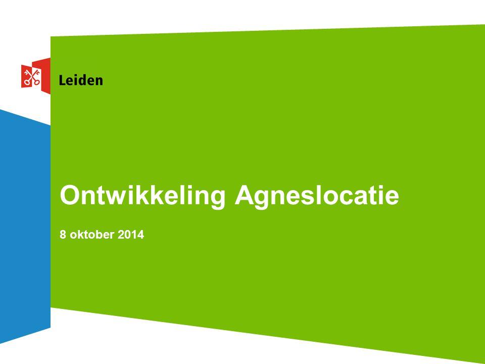 Ontwikkeling Agneslocatie 8 oktober 2014