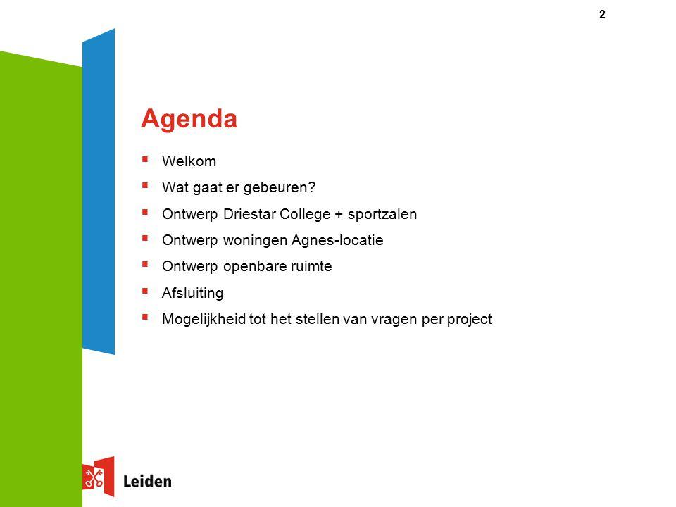 Agenda  Welkom  Wat gaat er gebeuren.