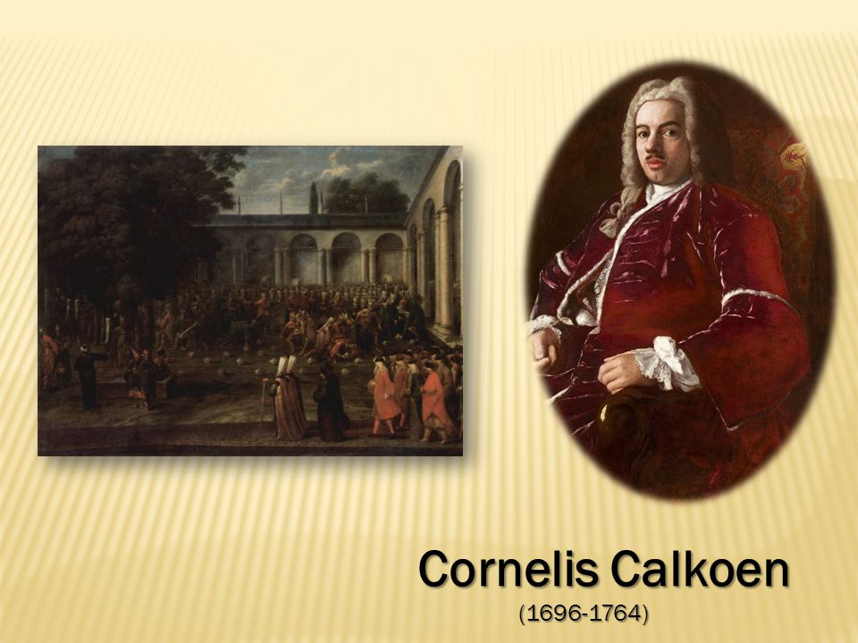 Cornelis Calkoen (1696-1764) (1696-1764)