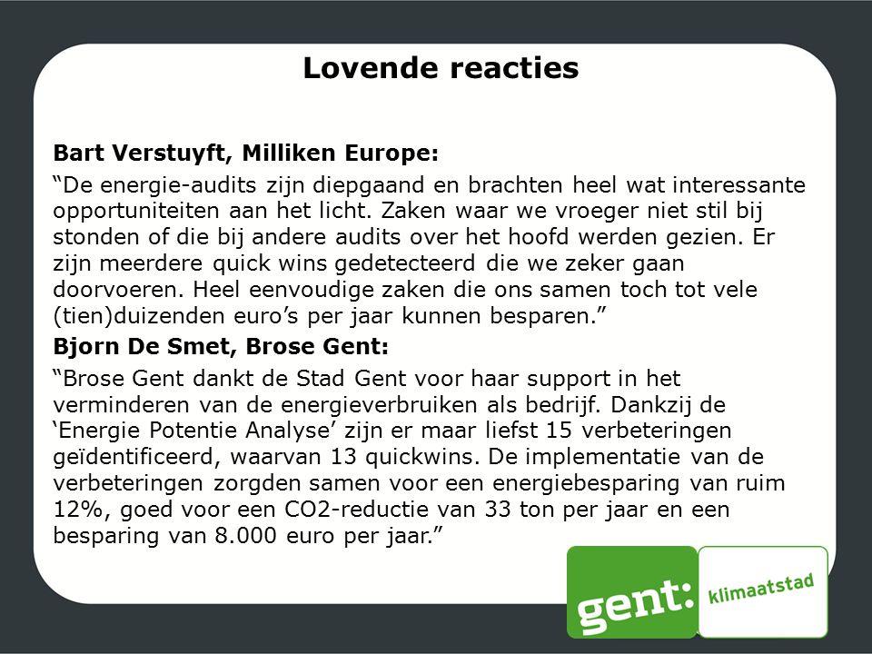 """Lovende reacties Bart Verstuyft, Milliken Europe: """"De energie-audits zijn diepgaand en brachten heel wat interessante opportuniteiten aan het licht. Z"""