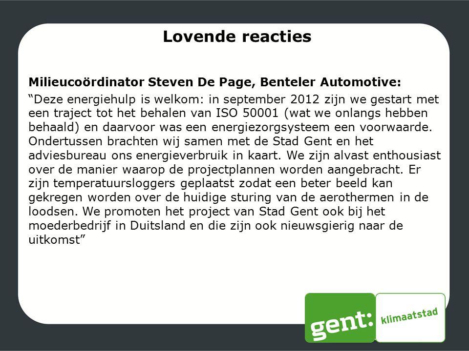 """Lovende reacties Milieucoördinator Steven De Page, Benteler Automotive: """"Deze energiehulp is welkom: in september 2012 zijn we gestart met een traject"""