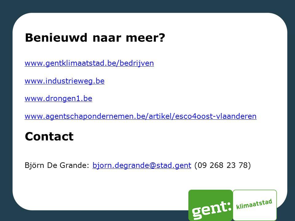 Benieuwd naar meer? www.gentklimaatstad.be/bedrijven www.industrieweg.be www.drongen1.be www.agentschapondernemen.be/artikel/esco4oost-vlaanderen Cont