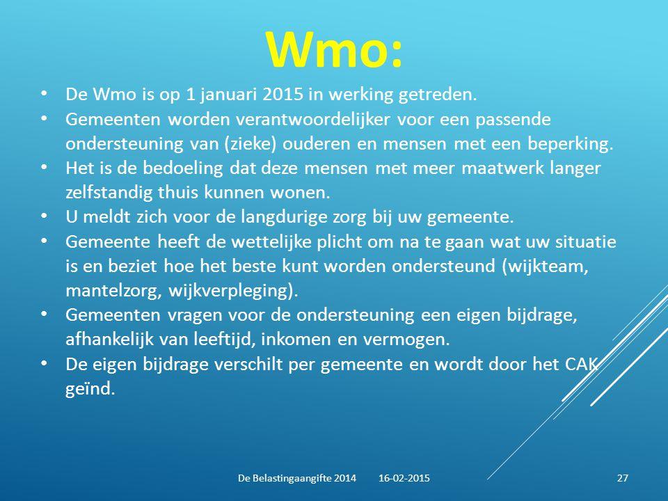 Wmo: De Wmo is op 1 januari 2015 in werking getreden. Gemeenten worden verantwoordelijker voor een passende ondersteuning van (zieke) ouderen en mense