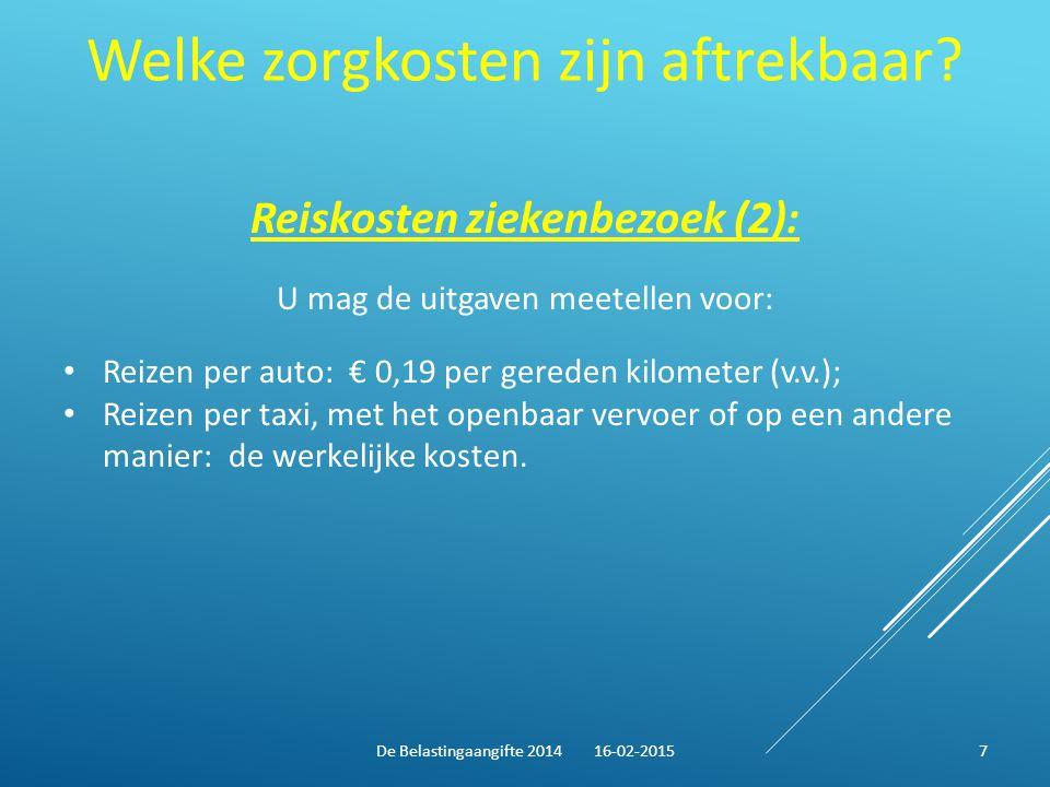Welke zorgkosten zijn aftrekbaar? Reiskosten ziekenbezoek (2): U mag de uitgaven meetellen voor: Reizen per auto: € 0,19 per gereden kilometer (v.v.);