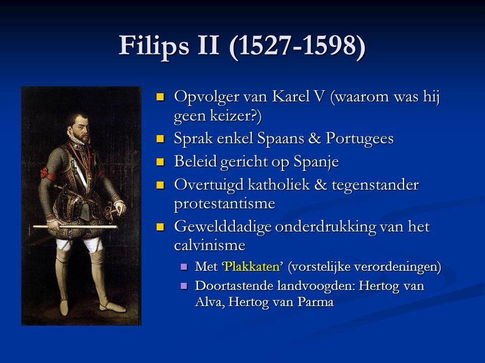 """2. Opstand onder Filips II : de 80-jarige oorlog Spaanse (rood/oranje) en Oostenrijkse Habsburgse rijk (groen) na Karel V """"Het volk is er niet voor de"""