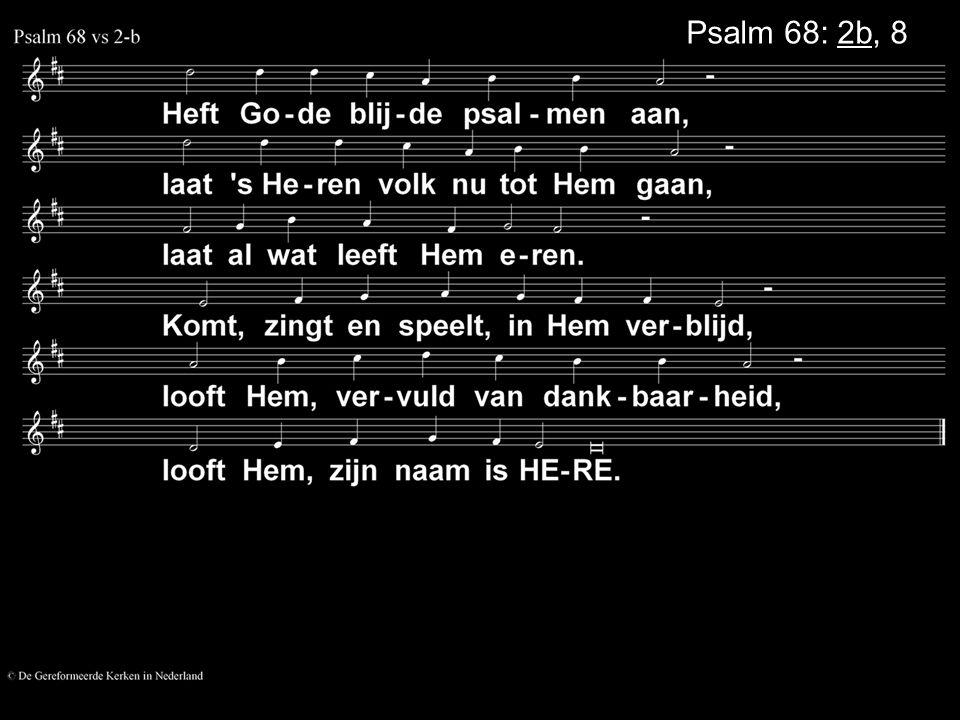 Psalm 68: 2b, 8a