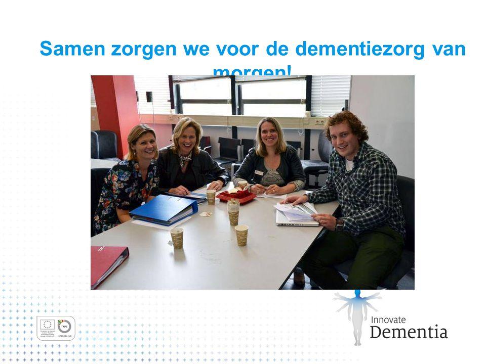 Samen zorgen we voor de dementiezorg van morgen!