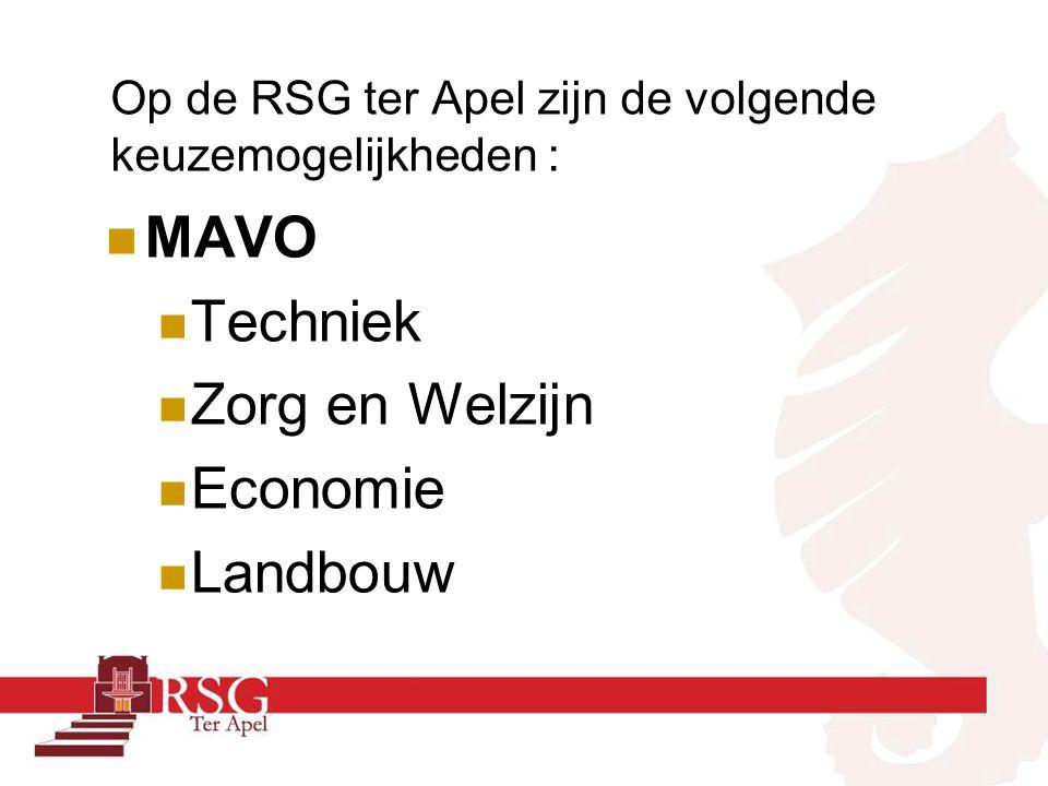 Op de RSG ter Apel zijn de volgende keuzemogelijkheden : MAVO Techniek Zorg en Welzijn Economie Landbouw