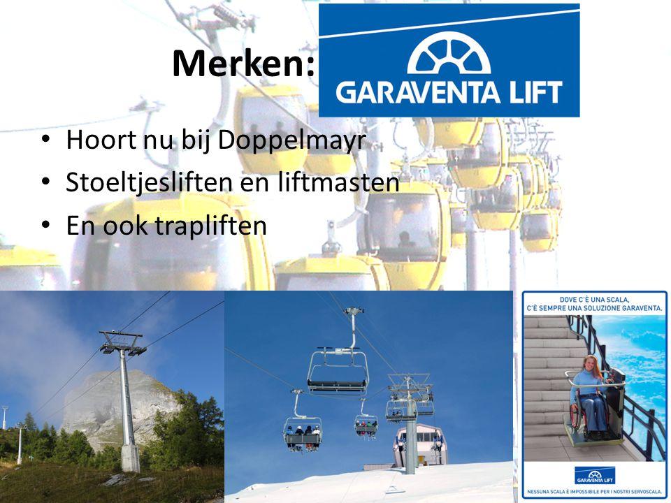 Merken: Garaventa Hoort nu bij Doppelmayr Stoeltjesliften en liftmasten En ook trapliften