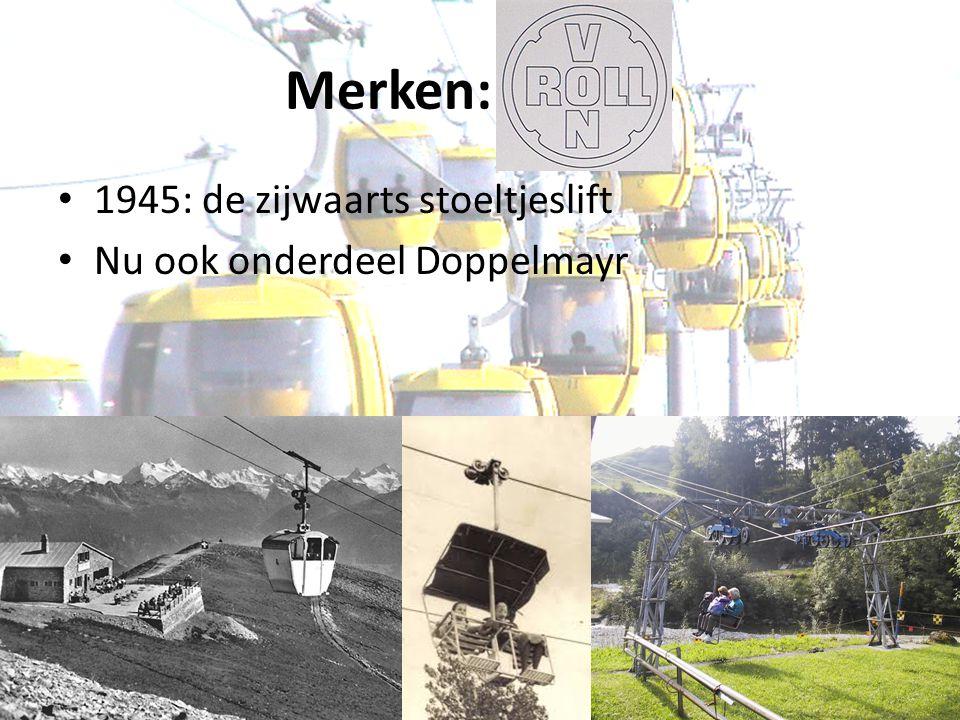 Merken: Von Ro 1945: de zijwaarts stoeltjeslift Nu ook onderdeel Doppelmayr