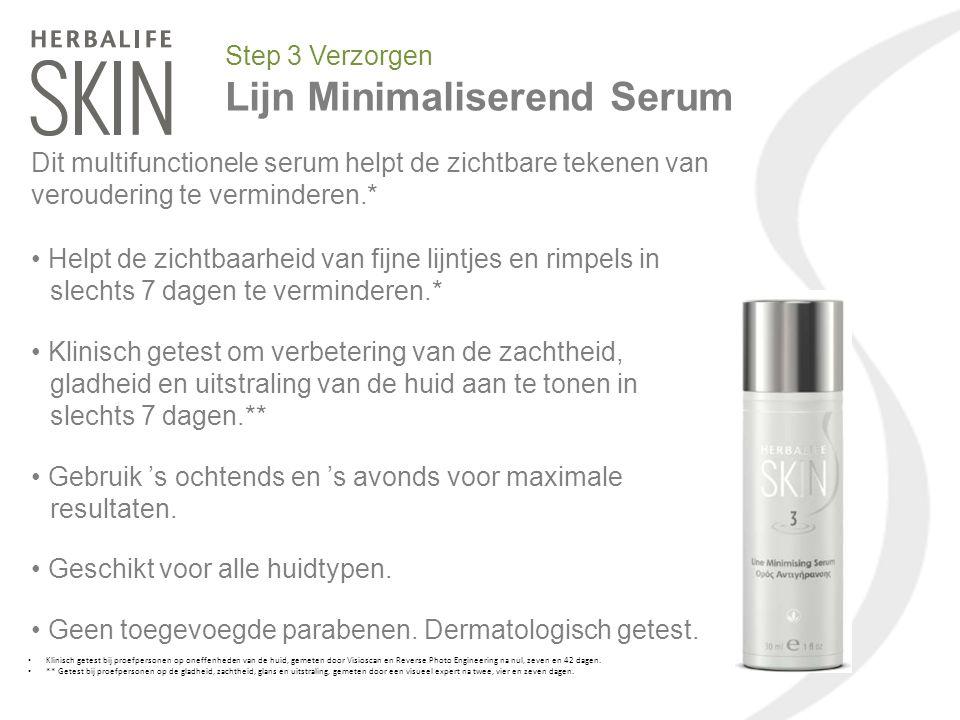 Step 3 Verzorgen Lijn Minimaliserend Serum Dit multifunctionele serum helpt de zichtbare tekenen van veroudering te verminderen.* Helpt de zichtbaarhe