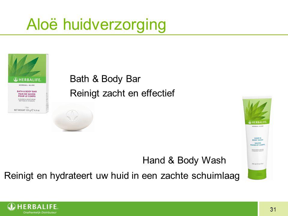 31 Bath & Body Bar Reinigt zacht en effectief Hand & Body Wash Reinigt en hydrateert uw huid in een zachte schuimlaag Aloë huidverzorging