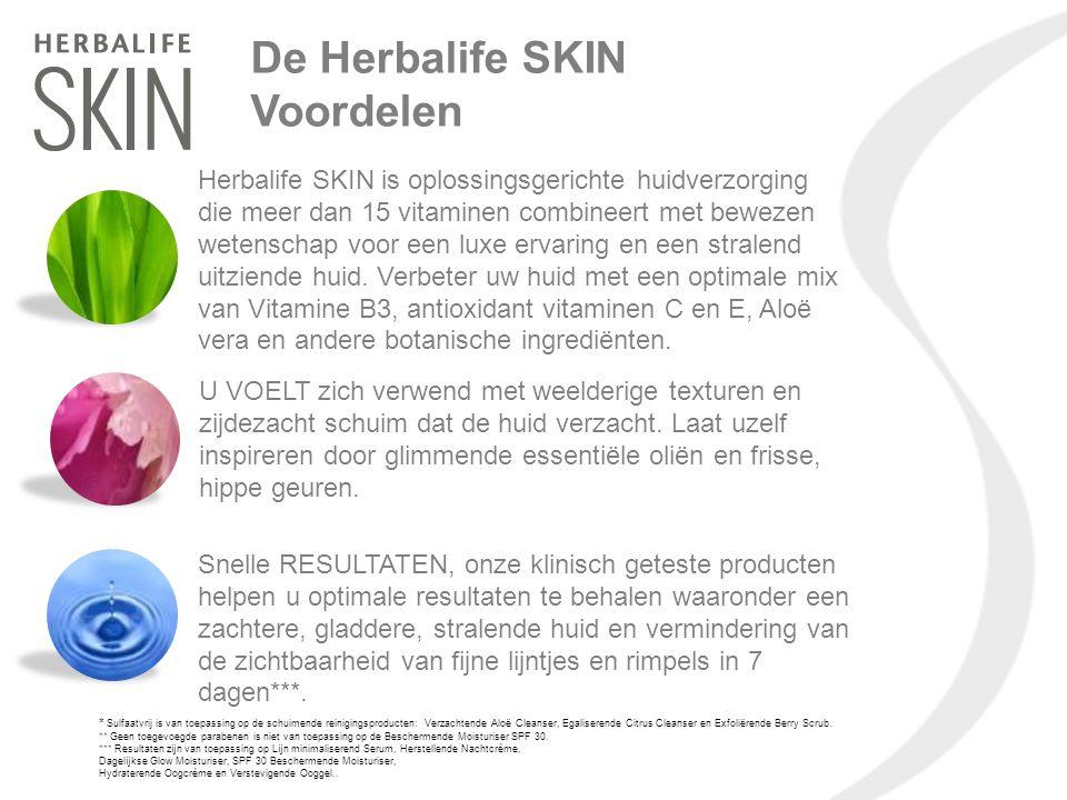 De Herbalife SKIN Voordelen Herbalife SKIN is oplossingsgerichte huidverzorging die meer dan 15 vitaminen combineert met bewezen wetenschap voor een l