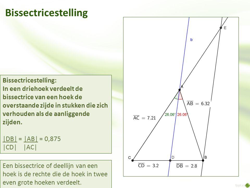 Bissectricestelling Bissectricestelling: In een driehoek verdeelt de bissectrice van een hoek de overstaande zijde in stukken die zich verhouden als d