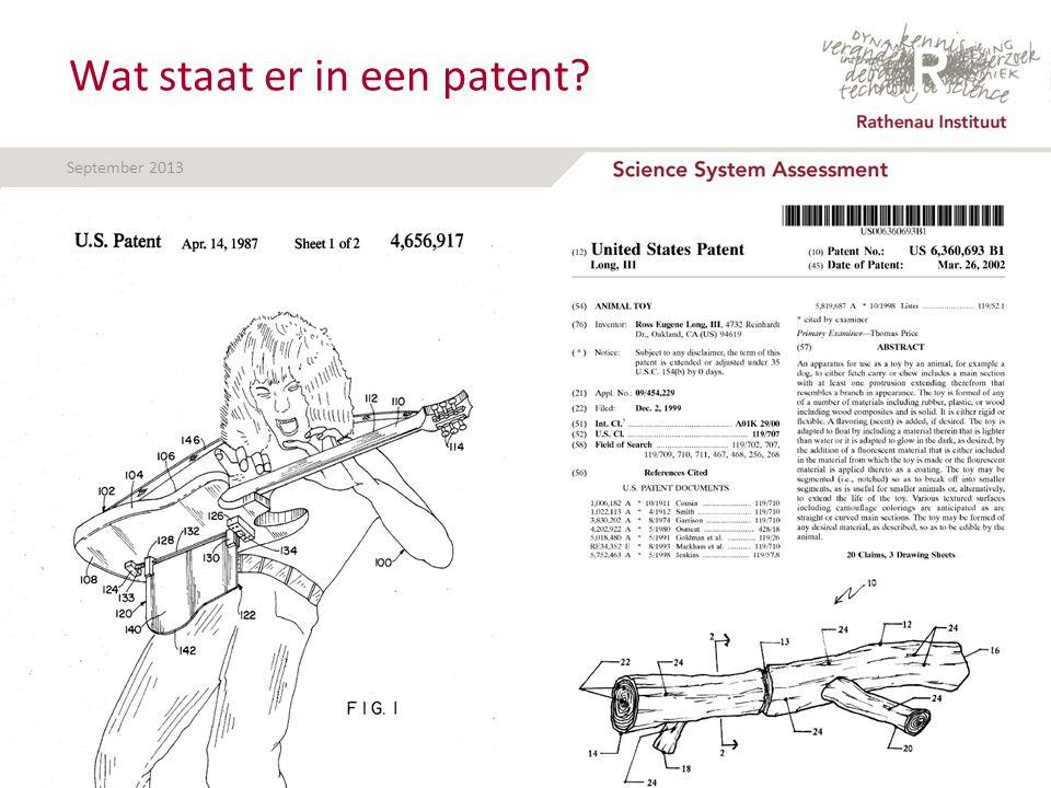 September 2013 Wat staat er in een patent.