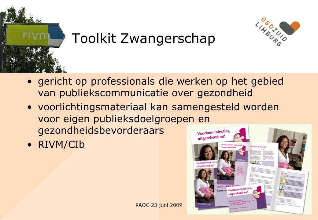 PAOG 23 juni 2009 Toolkit Zwangerschap gericht op professionals die werken op het gebied van publiekscommunicatie over gezondheid voorlichtingsmateria
