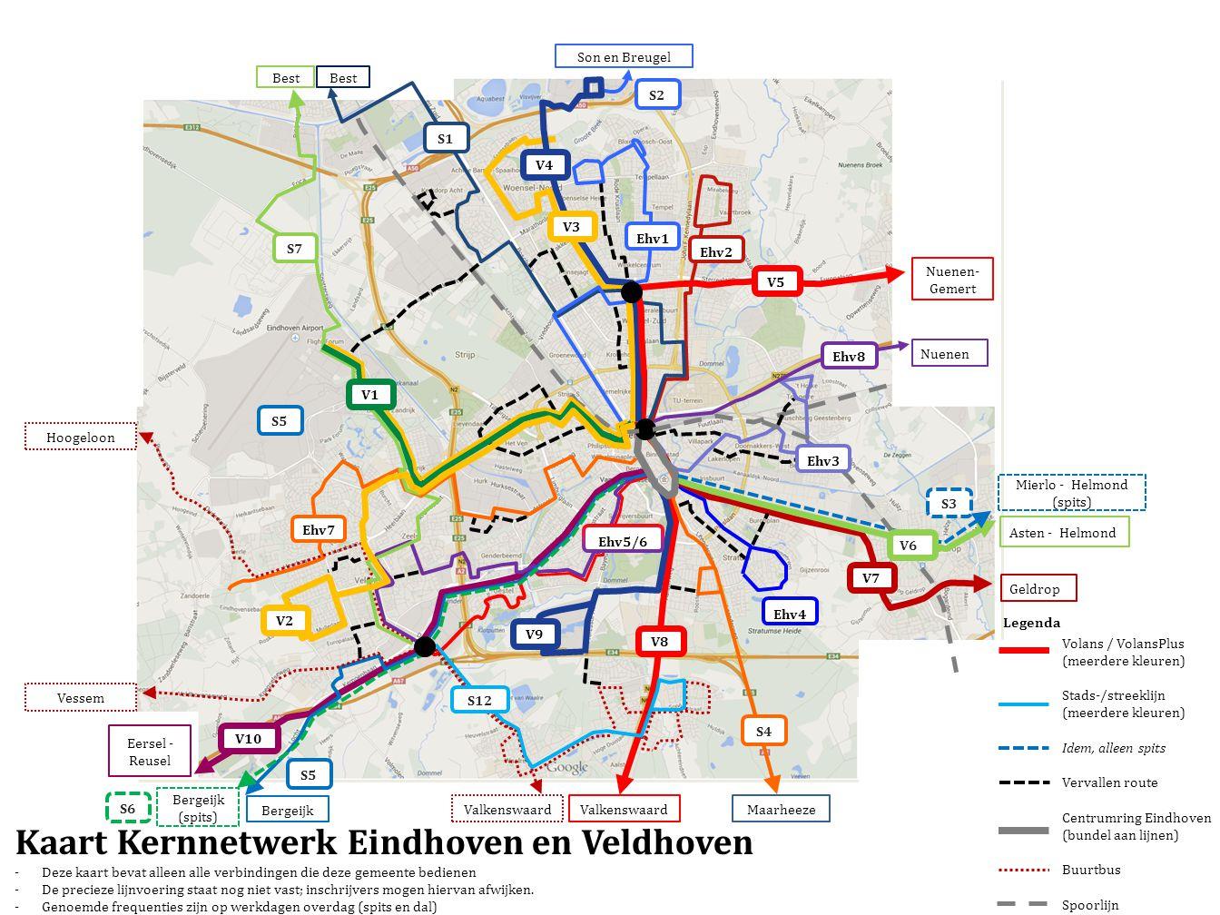 Kaart Kernnetwerk Eindhoven en Veldhoven -Deze kaart bevat alleen alle verbindingen die deze gemeente bedienen -De precieze lijnvoering staat nog niet vast; inschrijvers mogen hiervan afwijken.