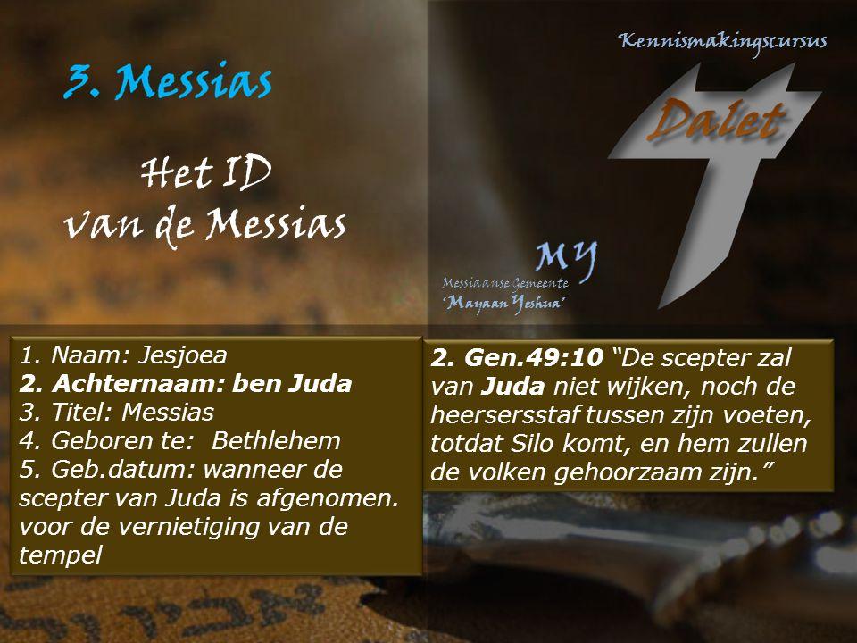 Het ID van de Messias 2.