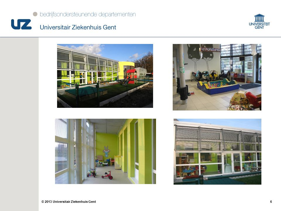 6© 2013 Universitair Ziekenhuis Gent