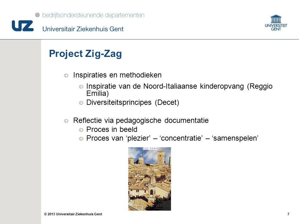 7 Project Zig-Zag Inspiraties en methodieken Inspiratie van de Noord-Italiaanse kinderopvang (Reggio Emilia) Diversiteitsprincipes (Decet) Reflectie v