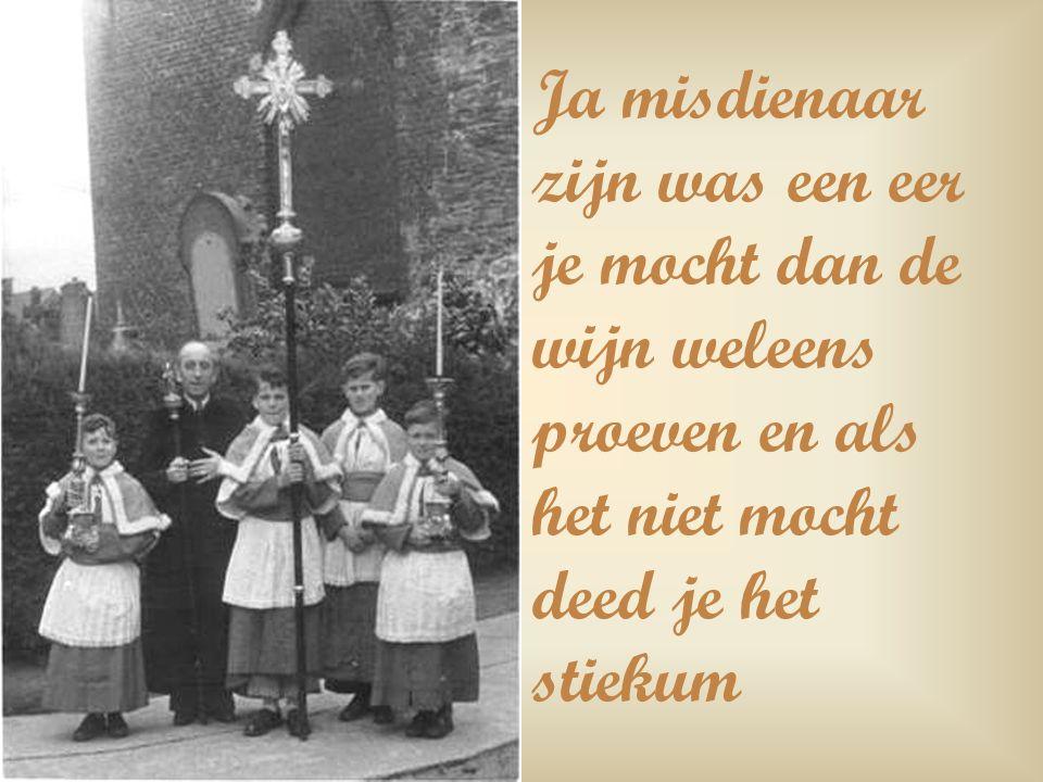 Eerst naar de Mis, s,middags naar het Lof en de processie