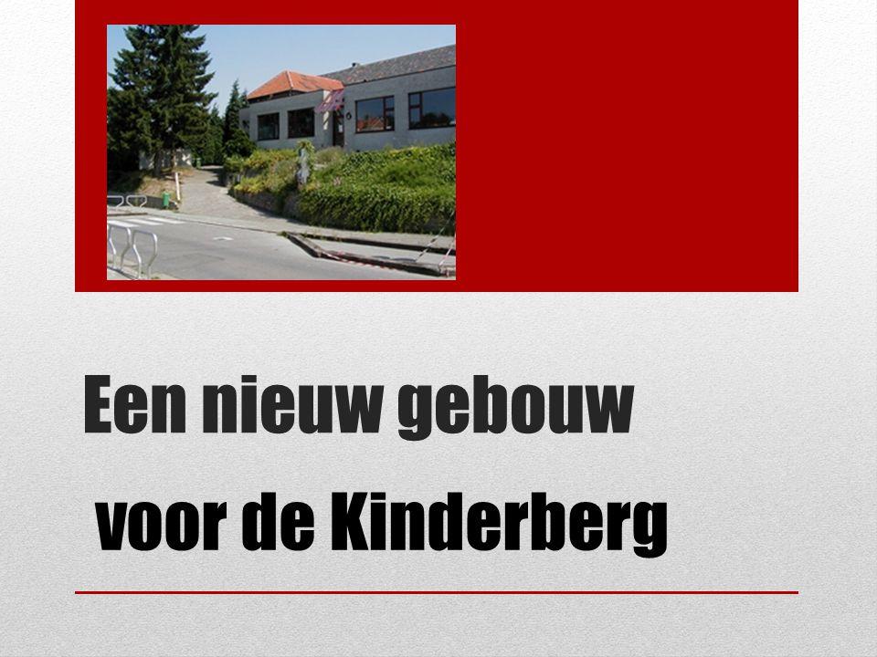 Een nieuw gebouw voor de Kinderberg