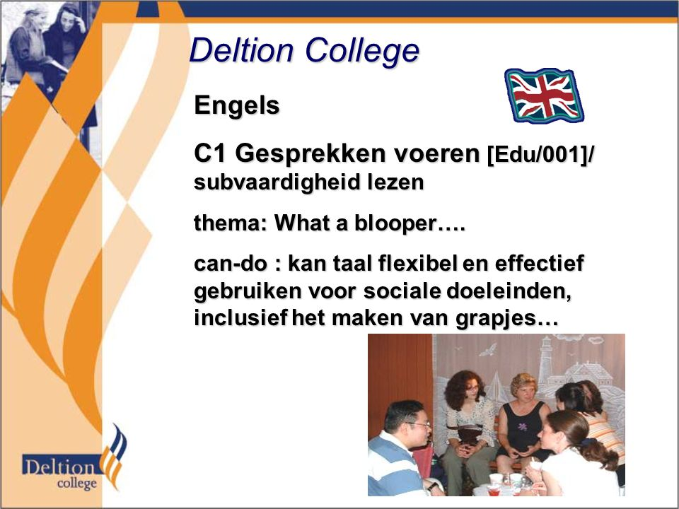 Deltion College Engels C1 Gesprekken voeren [Edu/001]/ subvaardigheid lezen thema: What a blooper….