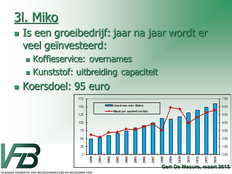3l. Miko Is een groeibedrijf: jaar na jaar wordt er veel geïnvesteerd: Is een groeibedrijf: jaar na jaar wordt er veel geïnvesteerd: Koffieservice: ov