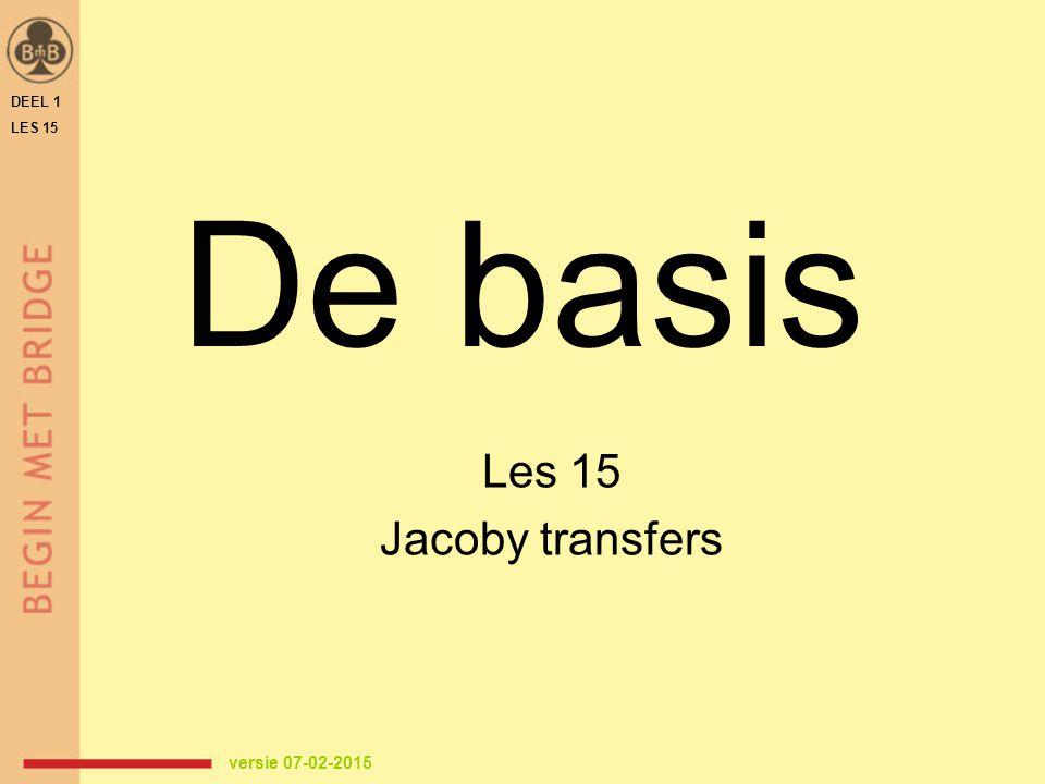 Oefenspellen downloaden van www.beginmetbridge.nl  cursisten  oefenspellen  deel1 – hoofdstuk 13 Individueel oefenen - Toets bij les 15 - 'Test je kennis' van hoofdstuk 13 THUIS OEFENEN DEEL 1 LES 15