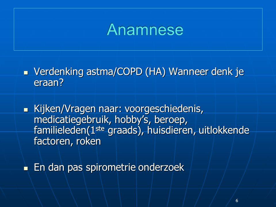 6 Verdenking astma/COPD (HA) Wanneer denk je eraan.
