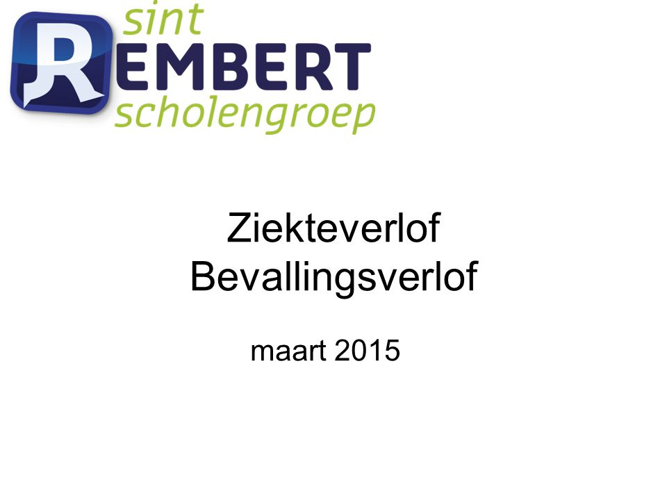 Ziekteverlof Bevallingsverlof maart 2015