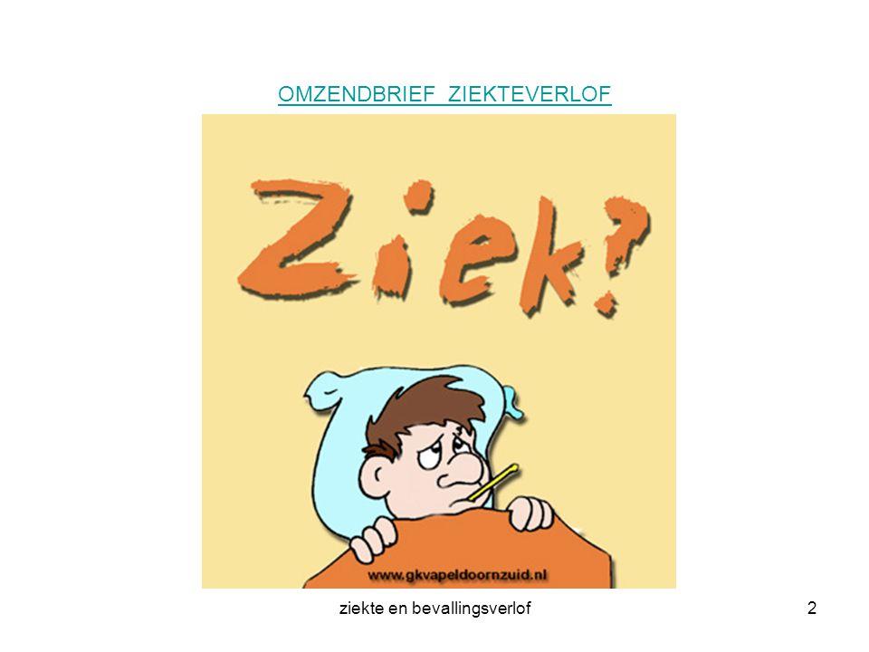 ziekte en bevallingsverlof2 OMZENDBRIEF ZIEKTEVERLOF