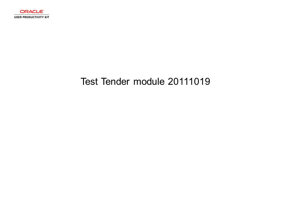 Test Tender module 20111019