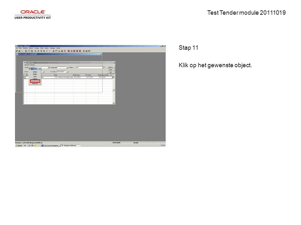 Test Tender module 20111019 Stap 11 Klik op het gewenste object.