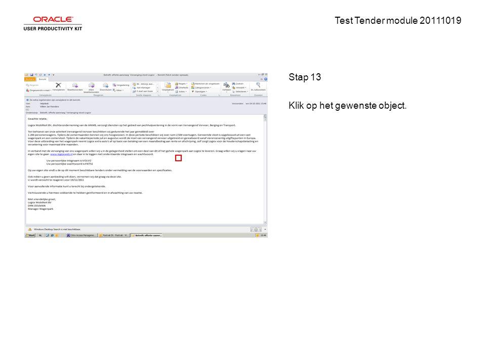 Test Tender module 20111019 Stap 13 Klik op het gewenste object.