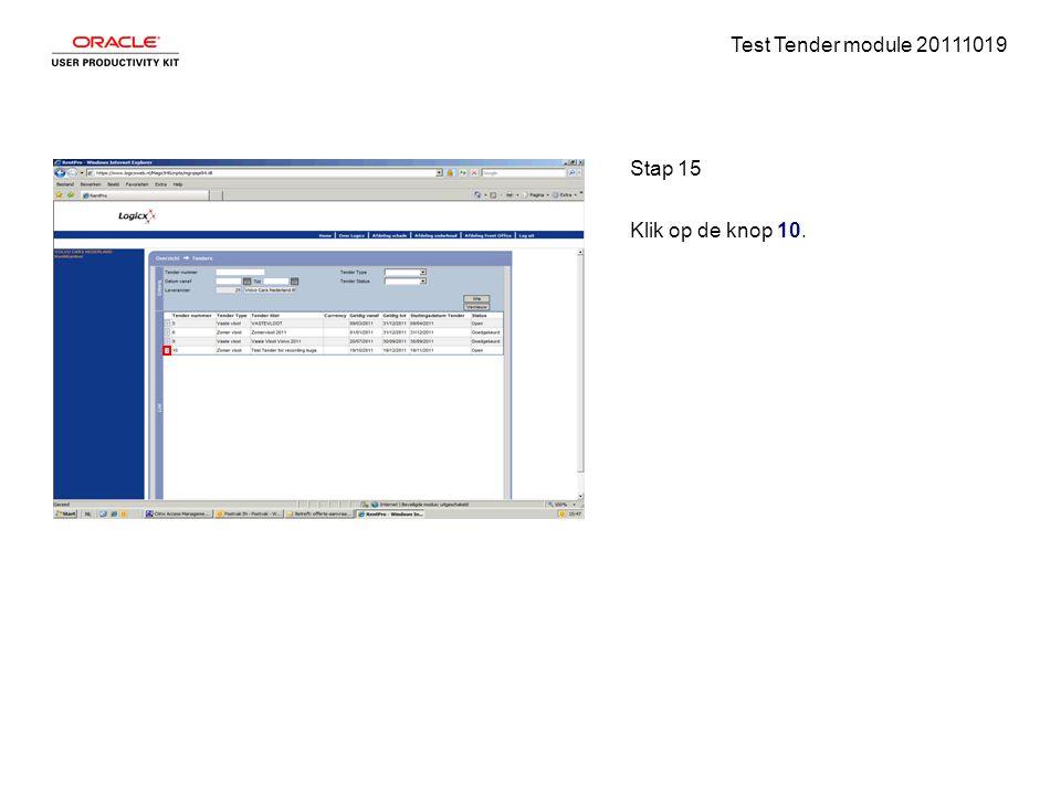 Test Tender module 20111019 Stap 15 Klik op de knop 10.