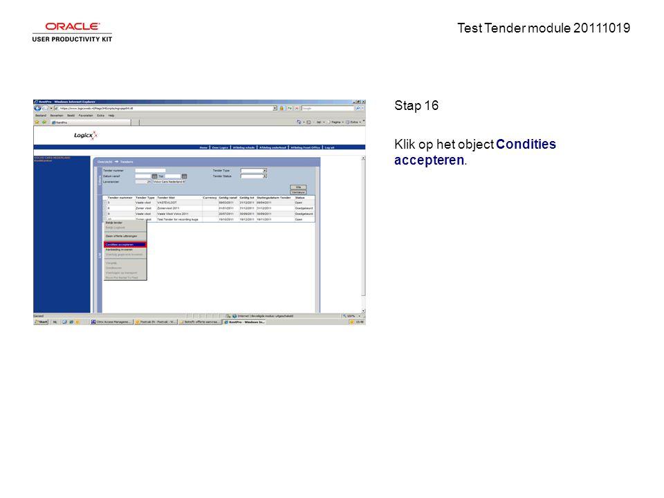 Test Tender module 20111019 Stap 16 Klik op het object Condities accepteren.