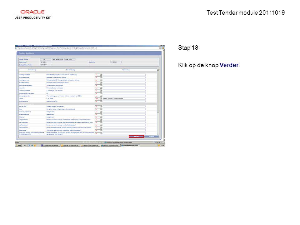 Test Tender module 20111019 Stap 18 Klik op de knop Verder.