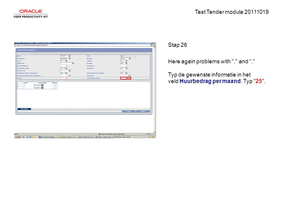Test Tender module 20111019 Stap 26 Here again problems with