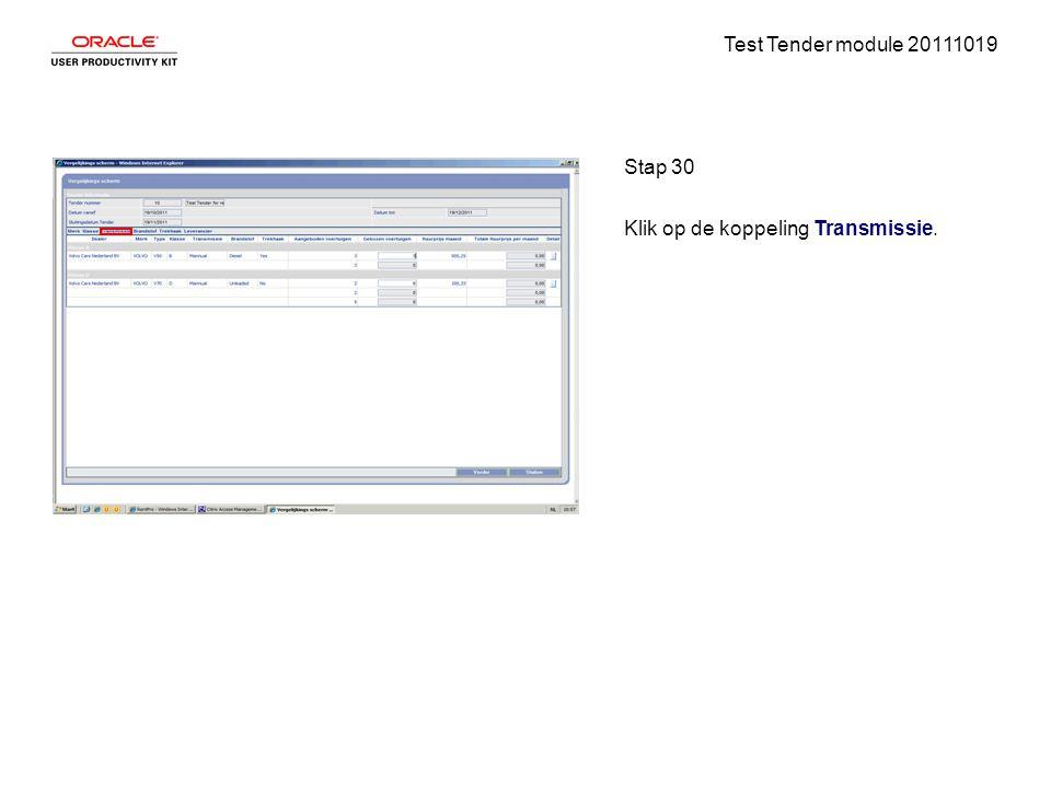 Test Tender module 20111019 Stap 30 Klik op de koppeling Transmissie.