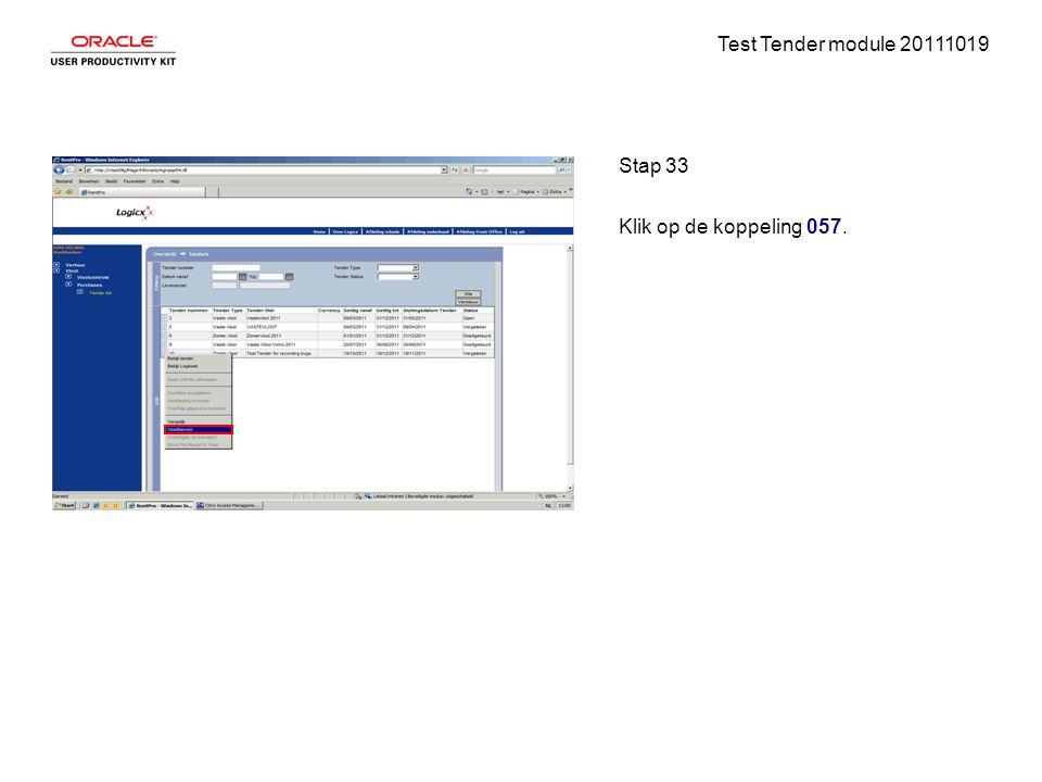 Test Tender module 20111019 Stap 33 Klik op de koppeling 057.