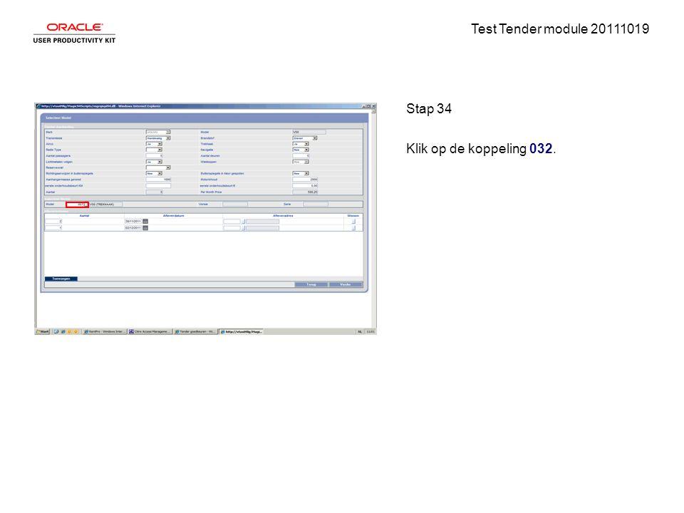 Test Tender module 20111019 Stap 34 Klik op de koppeling 032.