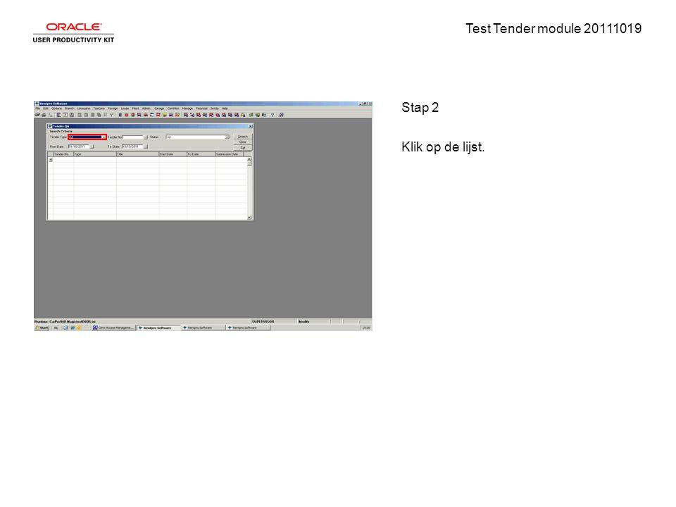 Test Tender module 20111019 Stap 2 Klik op de lijst.