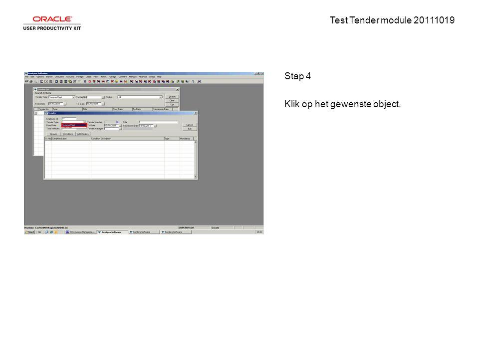 Test Tender module 20111019 Stap 4 Klik op het gewenste object.