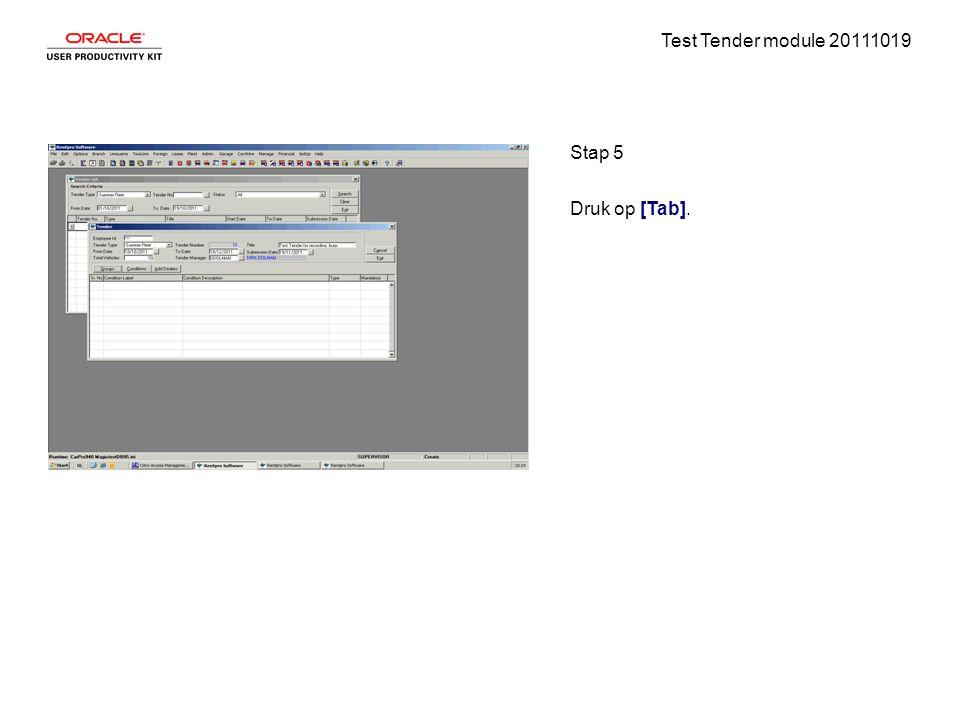 Test Tender module 20111019 Stap 5 Druk op [Tab].